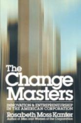 Change Masters Excellent Marketplace listings for  Change Masters  by Rosabeth Moss Kanter starting as low as $1.99!