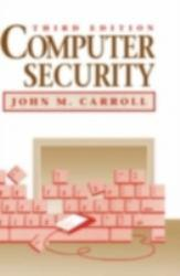 Computer Security A hand-inspected Used copy of  Computer Security  by John Carroll. Ships directly from Textbooks.com