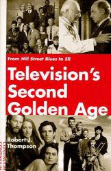 Television's Second Golden Age Excellent Marketplace listings for  Television's Second Golden Age  by Robert J. Thompson starting as low as $1.99!