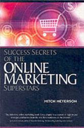 Success Secrets of the Online Marketing Superstars Excellent Marketplace listings for  Success Secrets of the Online Marketing Superstars  by Mitch Meyerson starting as low as $1.99!