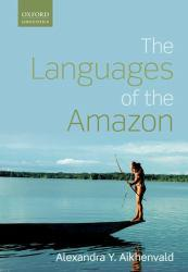Languages of the Amazon Excellent Marketplace listings for  Languages of the Amazon  by Ale Aikhenvald starting as low as $19.45!