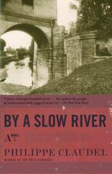 By a Slow River Excellent Marketplace listings for  By a Slow River  by Claudel starting as low as $1.99!