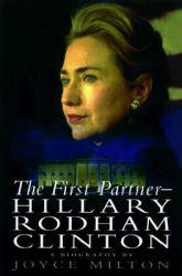 First Partner : Hillary Rodham Clinton Excellent Marketplace listings for  First Partner : Hillary Rodham Clinton  by Milton starting as low as $1.99!