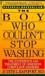 Boy Who Couldn't Stop Washing Excellent Marketplace listings for  Boy Who Couldn't Stop Washing  by Judith L. Rapoport starting as low as $1.99!