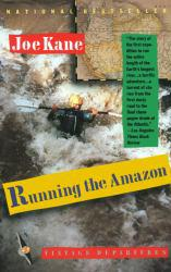 Running the Amazon Excellent Marketplace listings for  Running the Amazon  by Joe Kane starting as low as $1.99!