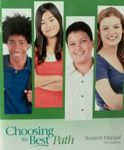 Choosing the Best Path - Student Manual Excellent Marketplace listings for  Choosing the Best Path - Student Manual  by Cook starting as low as $7.29!