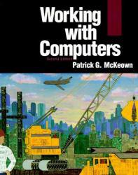 Working with Computers Excellent Marketplace listings for  Working with Computers  by Patrick G. McKeown starting as low as $1.99!