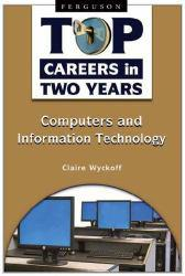 Top Careers in Two Years : Computers... Excellent Marketplace listings for  Top Careers in Two Years : Computers...  by Claire Wyckoff starting as low as $1.99!