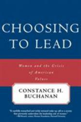 Choosing to Lead Excellent Marketplace listings for  Choosing to Lead  by Constance Buchanan starting as low as $1.99!