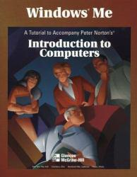 Windows Me : Introduction to Computers, Brief - With CD Excellent Marketplace listings for  Windows Me : Introduction to Computers, Brief - With CD  by Peter Norton starting as low as $1.99!