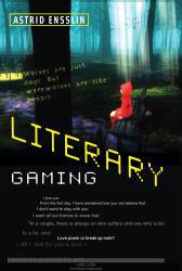 Literary Gaming A digital copy of  Literary Gaming  by Astrid Ensslin. Download is immediately available upon purchase!