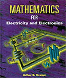 Mathematics for Electricity and Electronics Excellent Marketplace listings for  Mathematics for Electricity and Electronics  by Arthur D. Kramer starting as low as $1.99!