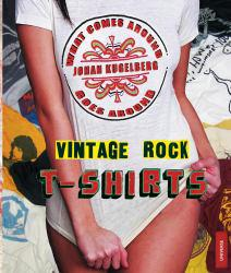 Vintage Rock T-Shirts Excellent Marketplace listings for  Vintage Rock T-Shirts  by Johan Kugelberg starting as low as $9.99!