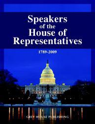 Speakers of the House of Representatives 1789-2009 Excellent Marketplace listings for  Speakers of the House of Representatives 1789-2009  by Mark Grossman starting as low as $369.97!