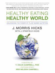 Healthy Eating Healthy World Excellent Marketplace listings for  Healthy Eating Healthy World  by J. Morris Hicks starting as low as $1.99!