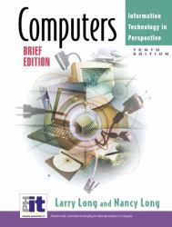 Computers, Brief Edition Excellent Marketplace listings for  Computers, Brief Edition  by Larry Long and Nancy Long starting as low as $1.99!