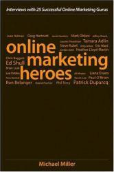 Online Marketing Heroes Excellent Marketplace listings for  Online Marketing Heroes  by Michael Miller starting as low as $1.99!