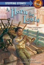 Horn for Louis Excellent Marketplace listings for  Horn for Louis  by Eric A. Kimmel starting as low as $1.99!