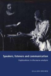 Speakers, Listeners and Communication Excellent Marketplace listings for  Speakers, Listeners and Communication  by Brown starting as low as $1.99!