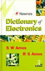 Dictionary of Electronics Excellent Marketplace listings for  Dictionary of Electronics  by S. W. Amos starting as low as $1.99!