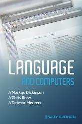 Language and Computers Excellent Marketplace listings for  Language and Computers  by Markus Dickinson starting as low as $19.00!