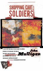 Shopping Cart Soldiers Excellent Marketplace listings for  Shopping Cart Soldiers  by John Mulligan starting as low as $1.99!
