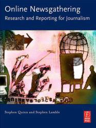Online Newsgathering A digital copy of  Online Newsgathering  by Quinn. Download is immediately available upon purchase!