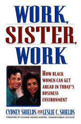 Work, Sister, Work Excellent Marketplace listings for  Work, Sister, Work  by Shields starting as low as $1.99!