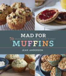 Mad for Muffins A digital copy of  Mad for Muffins  by Jean Anderson. Download is immediately available upon purchase!