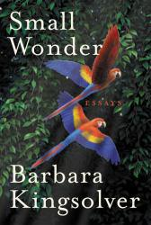 Small Wonder Excellent Marketplace listings for  Small Wonder  by Barbara Kingsolver starting as low as $1.99!