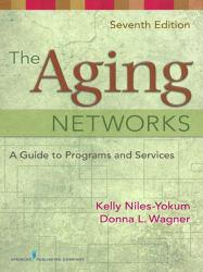 Aging Network A digital copy of  Aging Network  by Kelly Niles-Yokum and Donna Wagner. Download is immediately available upon purchase!