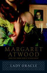 Lady Oracle Excellent Marketplace listings for  Lady Oracle  by Margaret Atwood starting as low as $1.99!
