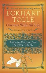Oneness with All Life: Inspirational Selections from a New Earth Excellent Marketplace listings for  Oneness with All Life: Inspirational Selections from a New Earth  by Eckhart Tolle starting as low as $3.81!