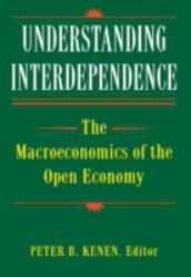 Understanding Interdependence - Kenen