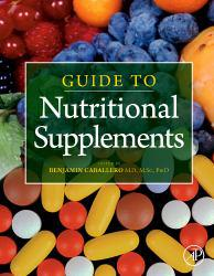 Guide to Nutritional Supplements Excellent Marketplace listings for  Guide to Nutritional Supplements  by Benjamin Caballero starting as low as $58.18!