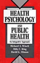 Health, Psychology and Public Health Excellent Marketplace listings for  Health, Psychology and Public Health  by R. A. Winett starting as low as $1.99!