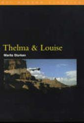 Thelma and Louise Excellent Marketplace listings for  Thelma and Louise  by Marita Sturken starting as low as $1.99!