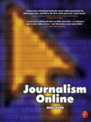 Journalism Online A digital copy of  Journalism Online  by Mike Ward. Download is immediately available upon purchase!
