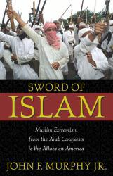 Sword of Islam Excellent Marketplace listings for  Sword of Islam  by John F. Murphy starting as low as $1.99!