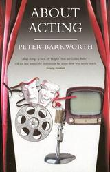 About Acting Excellent Marketplace listings for  About Acting  by Peter Barkworth starting as low as $1.99!