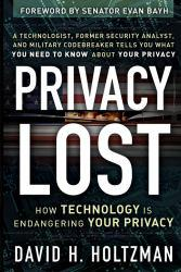 Privacy Lost Excellent Marketplace listings for  Privacy Lost  by David H. Holtzman starting as low as $1.99!