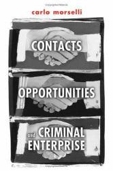 Contacts, Opportunities and Criminal A digital copy of  Contacts, Opportunities and Criminal  by Morselli. Download is immediately available upon purchase!