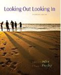 Looking out / Looking in - With Access A hand-inspected Used copy of  Looking out / Looking in - With Access  by Ronald B. Adler and Russell F. Proctor. Ships directly from Textbooks.com