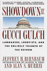 Showdown At Gucci Gulch Excellent Marketplace listings for  Showdown At Gucci Gulch  by Jeffery Birnbaum and Alan Murray starting as low as $1.99!