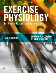Exercise Physiology for Health Fitness and Performance - With Access A New copy of  Exercise Physiology for Health Fitness and Performance - With Access  by Sharon A. Plowman. Ships directly from Textbooks.com