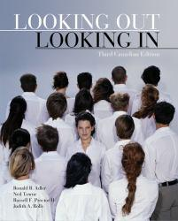 Looking Out Looking In (Canadian) Excellent Marketplace listings for  Looking Out Looking In (Canadian)  by Ronald B. Adler, Russell F. Procter and Neil Towne starting as low as $1.99!