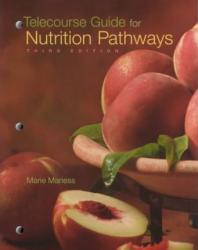 Nutrition Pathways : Introduction to Nutrition (Telecourse Guide) Excellent Marketplace listings for  Nutrition Pathways : Introduction to Nutrition (Telecourse Guide)  by Marie Yost Maness starting as low as $1.99!