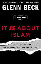 It IS About Islam Excellent Marketplace listings for  It IS About Islam  by Glenn Beck starting as low as $1.99!