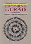 Choosing to Lead A hand-inspected Used copy of  Choosing to Lead  by Kenneth E. Clark. Ships directly from Textbooks.com