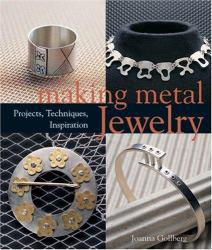 Making Metal Jewelry Excellent Marketplace listings for  Making Metal Jewelry  by Joanna Gollberg starting as low as $1.99!